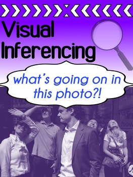Inferencing Through Pictures - Visual Inferencing