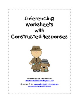 Inferencing Worksheets with Constructed Response by Little ...