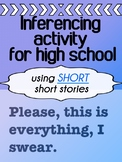 Inferencing activity for high school - SHORT short stories