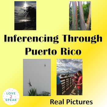 Inferencing through Puerto Rico - Real Pictures - Inferencing & Problem Solving