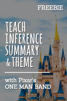 Inferencing with Pixar Animated Short Film:One Man Band Video Teach Theme & Plot