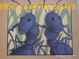 Inferencing with the Two Bad Ants Powerpoint