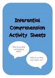 Inferential Comprehension Activity Sheets