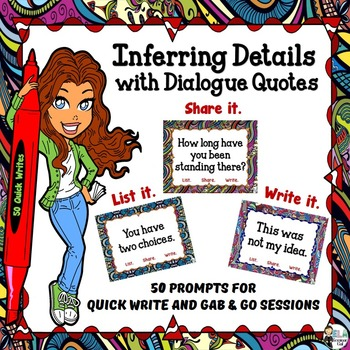 Inferring Details with Dialogue Quotes: 50 Gab & Go and Quick Write Prompts