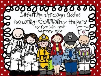 Inferring through Riddles Featuring Community Helpers - Common Core Aligned