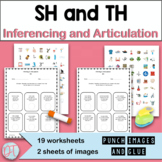 Articulation and Inferencing Activity TH and SH