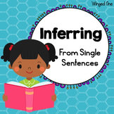 Inferring from Single Sentences