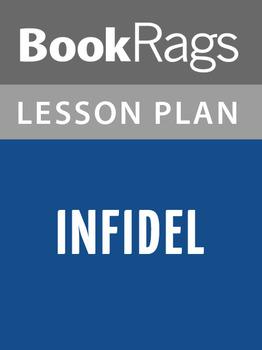 Infidel Lesson Plans