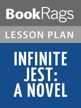 Infinite Jest: A Novel Lesson Plans