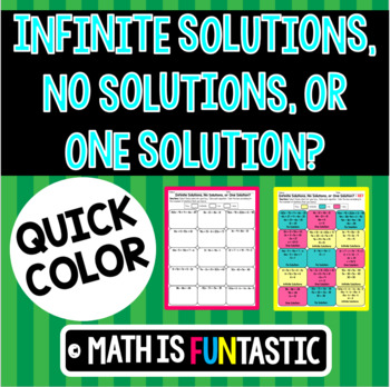 Infinite, No, and One Solution Quick Color