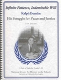 Infinite Patience, Indomitable Will: Ralph Bunche