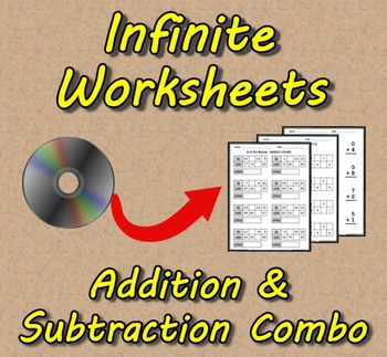 Infinite Worksheets: Addition/Subtraction Combo (Worksheet Generator Software)