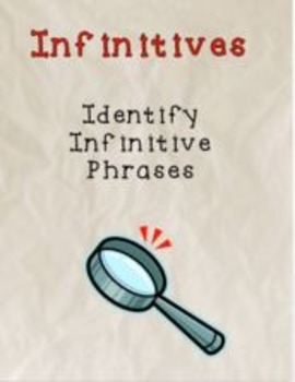 Infinitive Phrases - a Common Core verbals worksheet