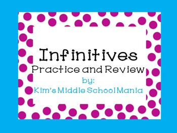 Infinitives Practice and Review