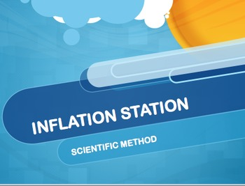 Inflation Station Lab (Scientific Method)