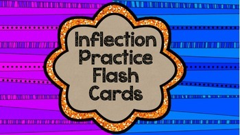 Inflection Practice Flash Cards
