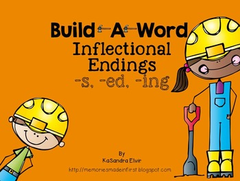 Inflectional Endings -s, -ed, -ing