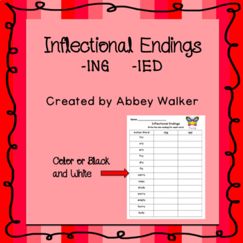 Inflectional Endings For -ING and -IED Verbs
