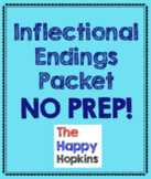 Inflectional Endings NO PREP Packet