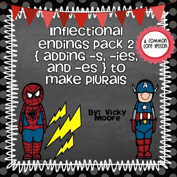 Inflectional Endings Pack 2 { adding -es, -ies and -s }