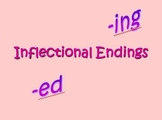 Inflectional Endings -ed and -ing Powerpoint