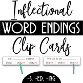Inflectional Word Endings Clip Cards, Worksheets, & Posters