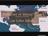 Influence of African Slavery in Latin America