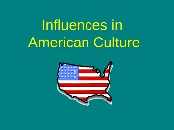 Influences in American Culture
