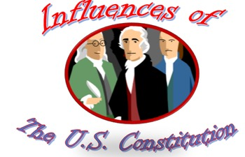Influences of the Constitution 90 minute Lesson Plan