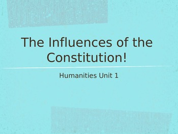 Influences of the Constitution Power Point!