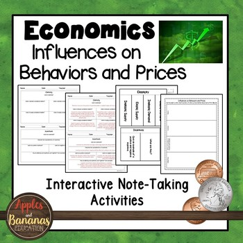 Influences on Behaviors and Prices - Interactive Note-taking Activities