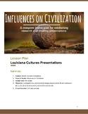 Influences on Civilization Presentation Lesson Plan