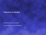 Influences on Weather