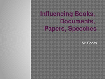 Influencing Books, Documents, Papers, and Speeches