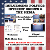 Interest Groups & the Media: Influencing Politics