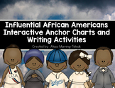 Influential African Americans Interactive Anchor Charts and Writing Activities