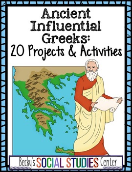 Influential Ancient Greek People: Activities and Projects