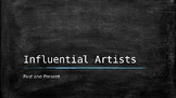 Influential Artists Power Point