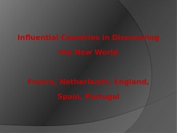 Influential Countries in Discovering the New World PowerPoint