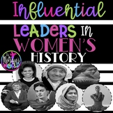 Influential Leaders In Women's History (Biographies and Journal Responses)