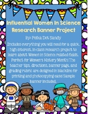Influential Women In Science Banner Research Project