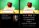 Info About How to Leave Your Class for a Guest Teacher