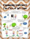 Enhancing Sentences: The Tale of Info Isaac