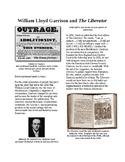 Info Reading Text - Abolition Grows: William Lloyd Garrison (no prep/sub plans)