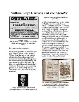 Info Reading Text - Abolition Grows: William Lloyd Garrison (no prep/sub plans)