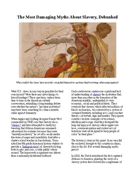 Info Reading Text - Slavery in America: The Most Damaging Myths about Slavery