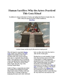Info Reading Text - Why did the Aztecs practice Human Sacrifice? (no prep/sub)