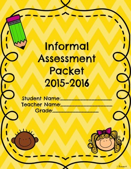 Informal Assessment Packet