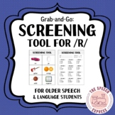 Informal Assessment: Screening Tool for /R/ (Initial, Voca