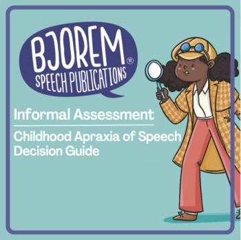 Informal Childhood Apraxia of Speech Assessment - by Bjorem Speech
